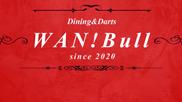 WAN!Bull【店舗スタイル】